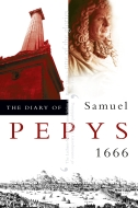The Diary of Samuel Pepys, Vol. 7: 1666