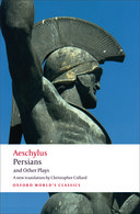 Oxford World's Classics: Aeschylus: Persians and Other Plays