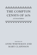 Records of Social and Economic History: New Series, Vol. 10: The Compton Census of 1676: A Critical EditionA Critical Edition
