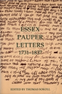 Records of Social and Economic History: New Series, Vol. 30: Essex Pauper Letters: 1731–18371731–1837