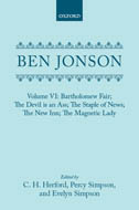 Ben Jonson, Vol. 6: Bartholomew Fair; The Devil is an Ass; The Staple of News; The New Inn; The Magnetic Lady