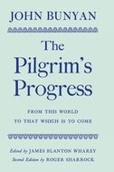 The Pilgrim's Progress: from this World to That which is to Come (Second Edition)from this World to That which is to Come