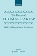 The Poems of Thomas Carew with his Masque Coelum Britannicum