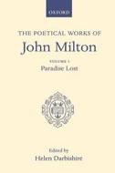 The Poetical Works of John Milton, Vol. 1: Paradise Lost