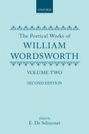 The Poetical Works of William Wordsworth, Vol. 2: Poems Founded on the Affections; Poems on the Naming of Places; Poems of the Fancy; Poems of the Imagination (Second Edition)Poems Founded on the Affections; Poems on the Naming of Places; Poems of the Fancy; Poems of the Imagination