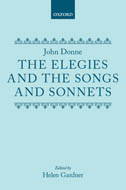 John Donne: The Elegies and The Songs and Sonnets
