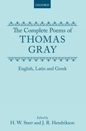 The Complete Poems of Thomas Gray: English, Latin and GreekEnglish, Latin and Greek