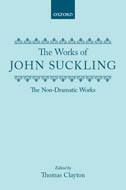 The Works of Sir John Suckling: The Non-Dramatic WorksThe Non-Dramatic Works