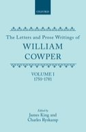 The Letters and Prose Writings of William Cowper, Vol. 1: Adelphi and Letters 1750–1781Adelphi and Letters 1750–1781
