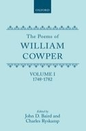 The Poems of William Cowper, Vol. 1: 1748–17821748–1782