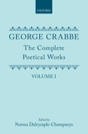 George Crabbe: The Complete Poetical Works, Vol. 1