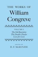 The Works of William Congreve, Vol. 1