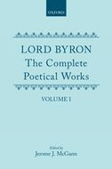 Lord Byron: The Complete Poetical Works, Vol. 1