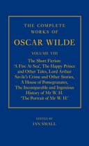 The Complete Works of Oscar Wilde, Vol. 8: The Short Fiction