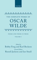 The Complete Works of Oscar Wilde, Vol. 1: Poems and Poems in Prose