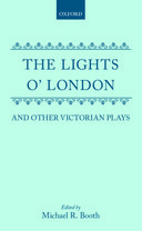 Oxford Drama Library: The Lights o' London and Other Victorian Plays