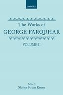 The Works of George Farquhar, Vol. 2