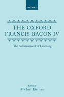 The Oxford Francis Bacon, Vol. 4: The Advancement of Learning