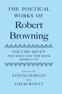 The Poetical Works of Robert Browning, Vol. 7: The Ring and the Book, Books I–IV