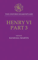 The Oxford Shakespeare: Henry VI, Part Three