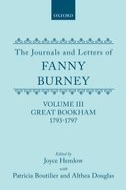 The Journals and Letters of Fanny Burney (Madame d'Arblay), Vol. 3: Great Bookham 1793–1797: Letters 122–250Letters 122–250