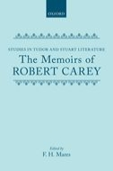 Studies in Tudor and Stuart Literature: The Memoirs of Robert Carey