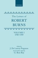 The Letters of Robert Burns, Vol. 1: 1780–1789 (Second Edition)1780–1789