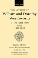 The Letters of William and Dorothy Wordsworth, Vol. 5: The Later Years: Part II: 1829–1834 (Second Revised Edition)Part II: 1829–1834