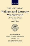 The Letters of William and Dorothy Wordsworth, Vol. 6: The Later Years: Part III: 1835–1839 (Second Revised Edition)Part III: 1835–1839