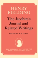 The Wesleyan Edition of the Works of Henry Fielding: The Jacobite's Journal and Related Writings