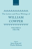 The Letters and Prose Writings of William Cowper, Vol. 2: Letters 1782–1786Letters 1782–1786