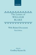 The Letters of William Blake: With Related Documents (Third Edition)With Related Documents