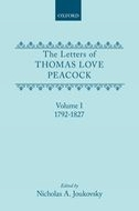The Letters of Thomas Love Peacock, Vol. 1: 1792-18271792-1827