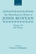 The Miscellaneous Works of John Bunyan, Vol. 6: The Poems