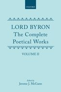 Lord Byron: The Complete Poetical Works, Vol. 2