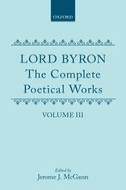 Lord Byron: The Complete Poetical Works, Vol. 3