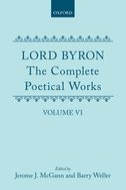 Lord Byron: The Complete Poetical Works, Vol. 6