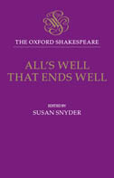 The Oxford Shakespeare: All's Well That Ends Well