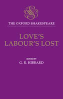 The Oxford Shakespeare: Love's Labour's Lost