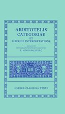 Oxford Classical Texts: Aristotelis: Categoriae et Liber de Interpretatione