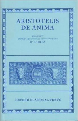 Oxford Classical Texts: Aristotelis: De Anima