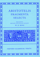 Oxford Classical Texts: Aristotelis: Fragmenta Selecta