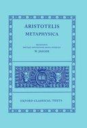 Oxford Classical Texts: Aristotelis: Metaphysica