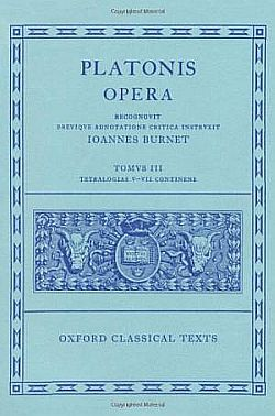 Oxford Classical Texts: Platonis Opera, Vol. 3: Tetralogiae V–VII
