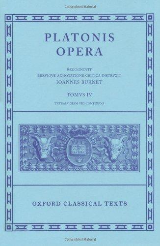 Oxford Classical Texts: Platonis Opera, Vol. 4: Tetralogia VIII