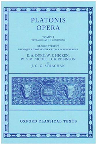 Oxford Classical Texts: Platonis Opera, Vol. 1: Tetralogiae I–II