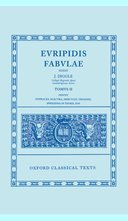 Oxford Classical Texts: Euripidis: Fabulae, Vol. 2: Supplices; Electra; Hercules; Troades; Iphigenia in Tauris; Ion