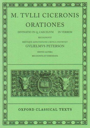 Oxford Classical Texts: M. Tulli Ciceronis: Orationes, Vol. 3: Divinatio in Q. Caecilium; In C. Verrem (Second Edition)