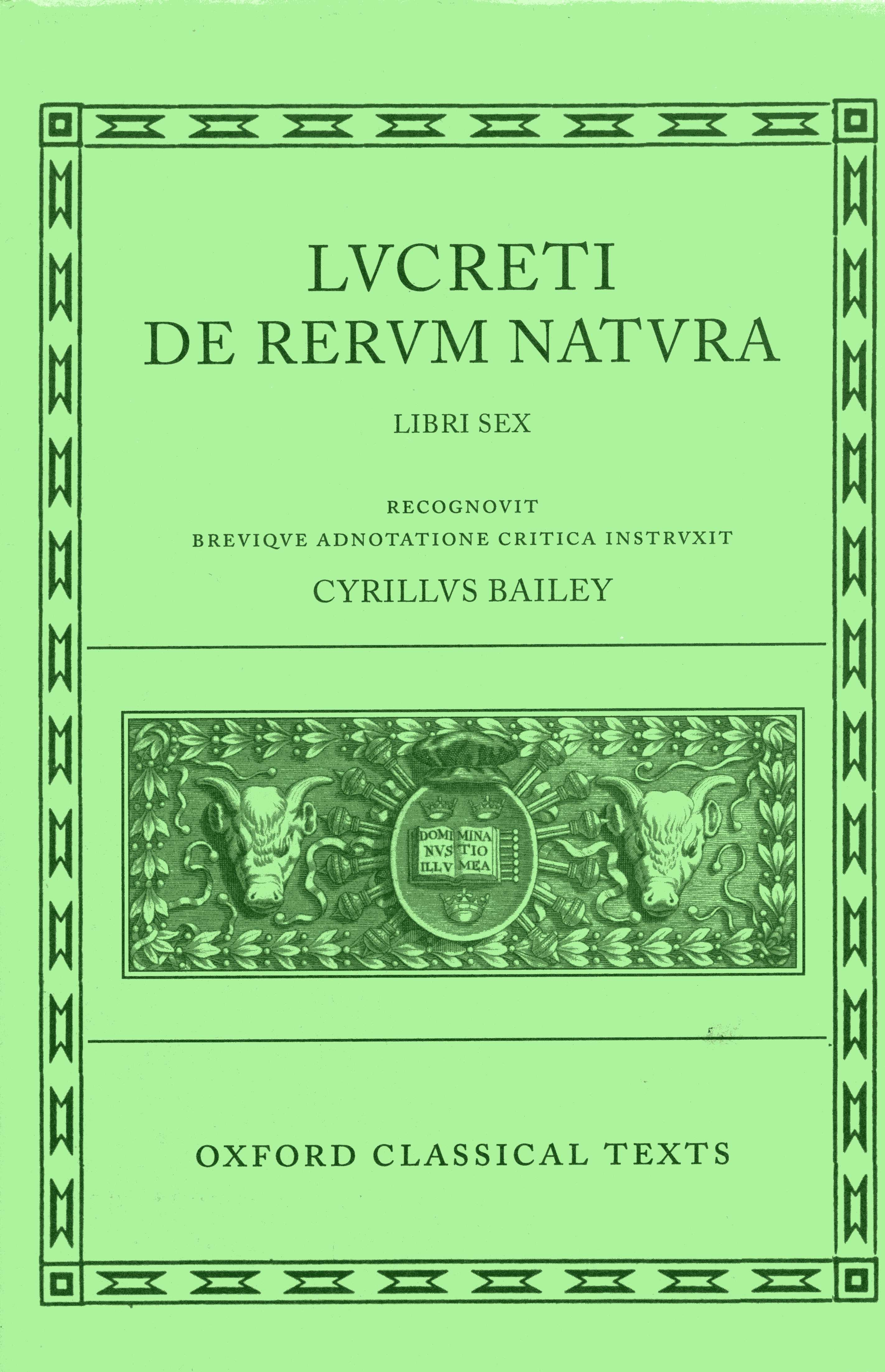 Oxford Classical Texts: Lucreti: De Rerum Natura: Libri Sex (Second Edition)Libri Sex