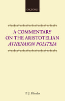 A Commentary on the Aristotelian Athenaion Politeia (Revised Edition)